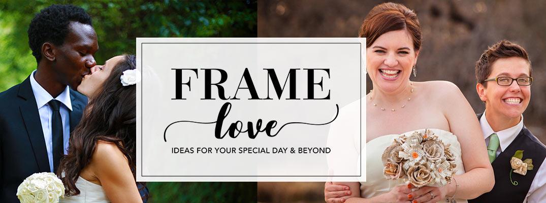 Frame Love - ideas for framing wedding photos